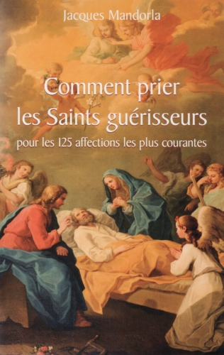 saints,prière,guérison,guérir